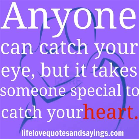 Ways To Catch Him On You by Catch Quotes Quotesgram