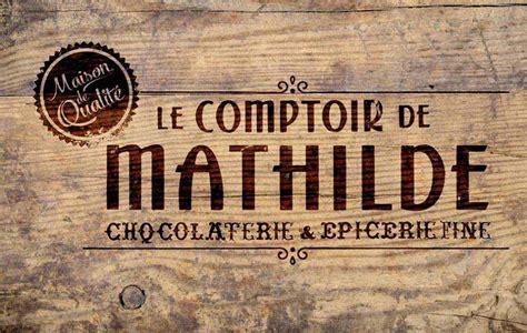 le comptoir toulousain le comptoir de mathilde les produits du terroir