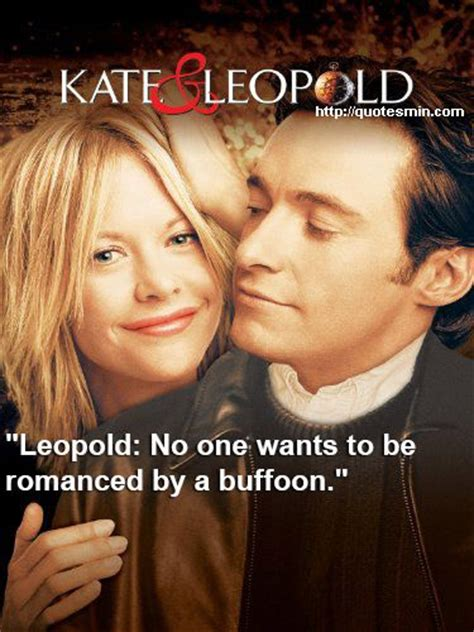 movie quotes kate and leopold kate and leopold quotes image quotes at hippoquotes com