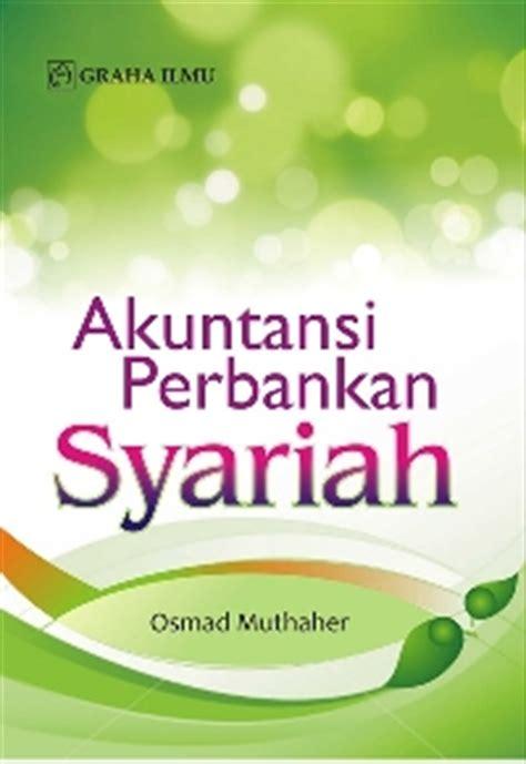 Akuntansi Syariah Di Indonesia Buku Oriasli mei 2012