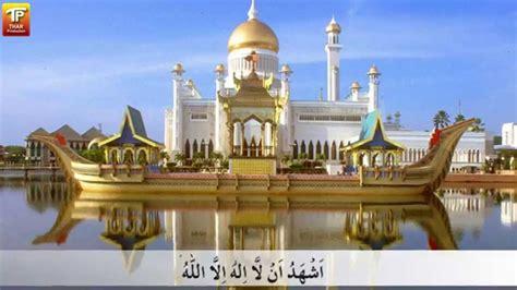 beautiful and azan azan malaysia beautiful malaysia azan best malaysia