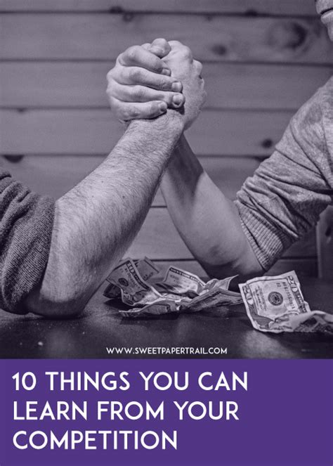 10 Things Can Learn From by 10 Things To Learn About Your Competition
