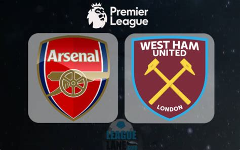arsenal vs west ham arsenal vs west ham preview predictions and betting tips
