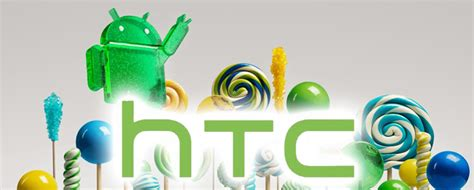 wann kommt lollipop für s4 htc roadmap zu weiteren android 5 0 lollipop updates