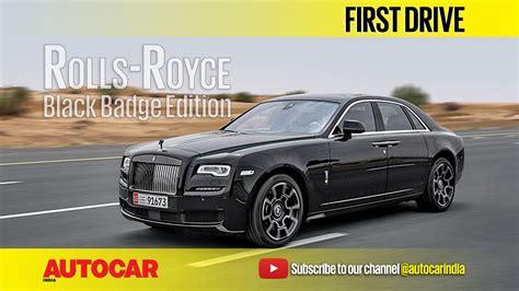 rolls royce black badge edition video autocar india