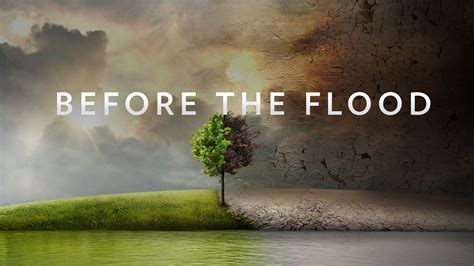 watch before the flood 2016 full movie official trailer hulu watch online before the flood 2016 hd 1080p movioz com