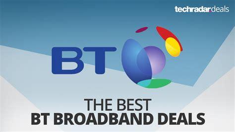 bt best deals the best bt broadband and infinity deals in january 2018