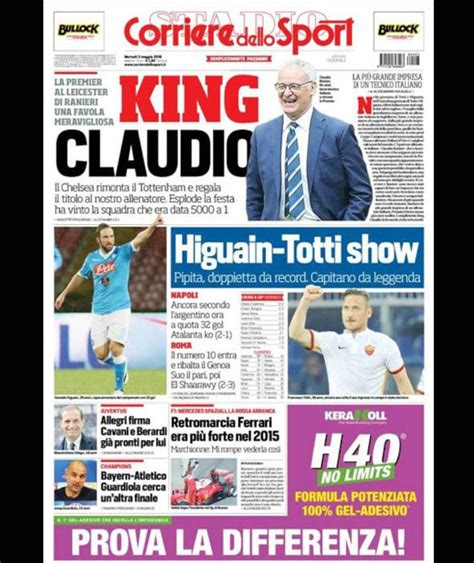 corriere dello s corriere dello sport how the papers covered leicester