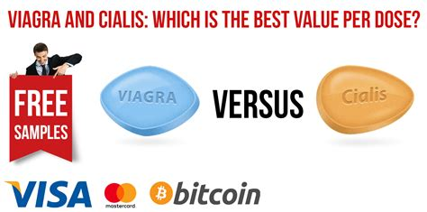 best viagra viagra and cialis which value per dose is best