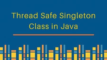 java singleton pattern exle thread safe thread safe singleton journaldev
