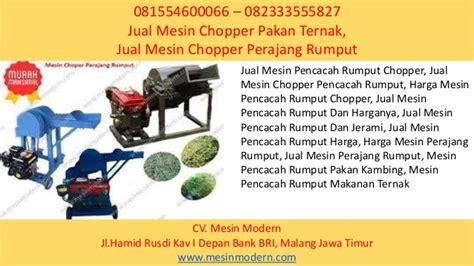 Mesin Pencacah Rumput Dan Harganya 081554600066 082333555827 jual mesin chopper pakan