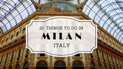 best places to shop in milan 20 things to do in milan italy travel guide