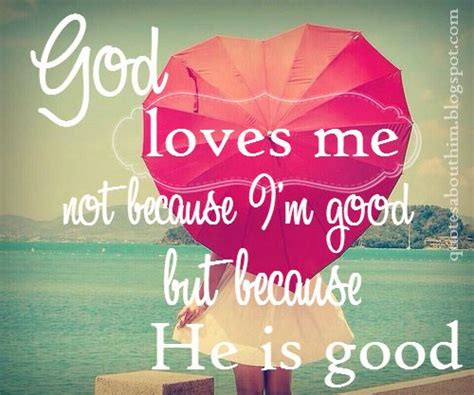 themes about god s love god loves me quotes www pixshark com images galleries