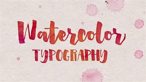 watercolor typography tutorial 30 typographic tutorials resources and freebies