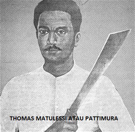 biografi pahlawan nasional kapitan pattimura sejarah perlawanan pattimura terhadap kolonial belanda