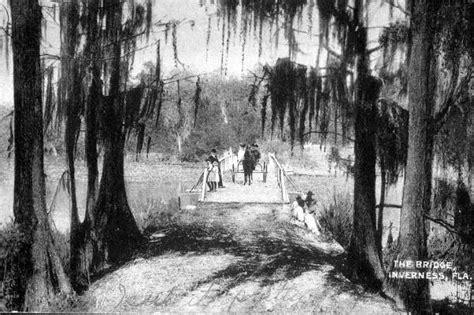 Citrus County Clerk Of Court Records Florida Memory Gospel Island Bridge Inverness Florida
