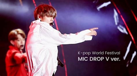 download mp3 bts mic drop 170929 kwf 방탄소년단 mic drop 뷔 직캠 bts mic drop v focus youtube