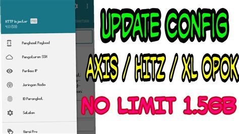 bug opok axis unlimited 2018 config axis hitz terbaru config axis xl axis hitz opok