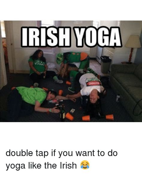 Irish Yoga Meme - irish yoga meme 28 images image gallery irish yoga