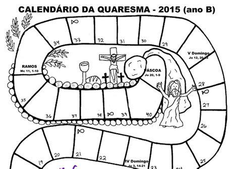 Calendario Quaresma 2016 Ag 234 Ncia Ecclesia Quaresma Catequese De Santar 233 M Quer