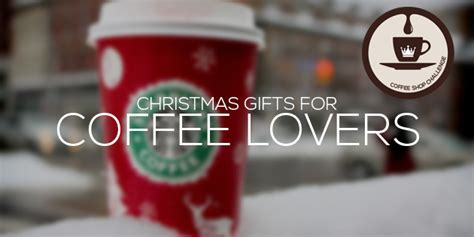 christmas gifts for coffee lovers alux com