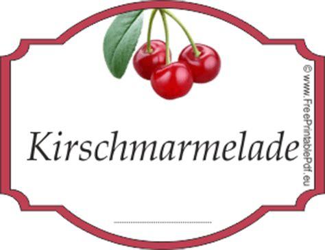 Etiketten Kirsch Marmelade by Kirschmarmelade Etiketten Zum Ausdrucken Pdf Drucken