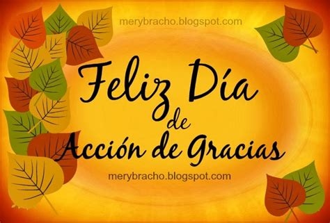 imagenes cristianas accion de gracias feliz d 237 a de acci 243 n de gracias para ti entre poemas