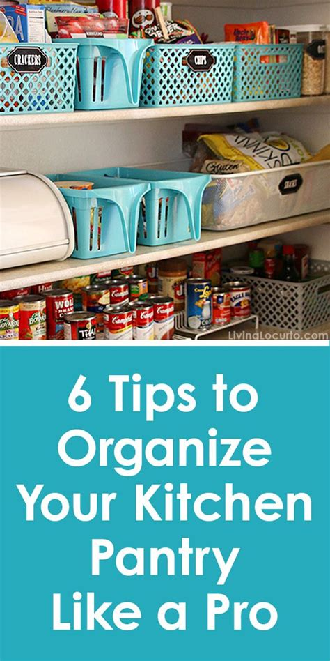 6 six tips to organize your pantry 6 tips to organize your kitchen pantry like a pro
