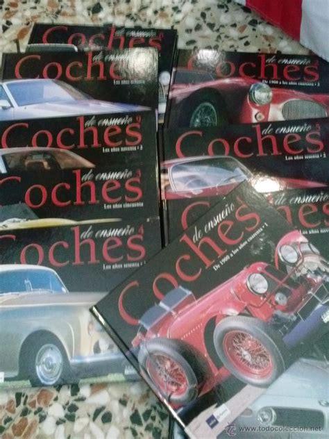 libro 88 el coche de coleccion 10 libros coches de ensue 241 o historia comprar libros sin clasificar en todocoleccion
