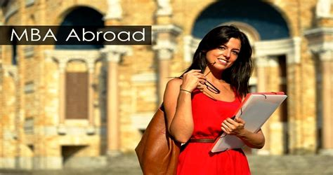 Mba Programs Abroad In by Mba Abroad Eligibility Exams And Application Process