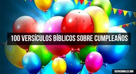 imagenes de cumpleaños biblicos textos y vers 237 culos b 237 blicos sobre cumplea 241 os biblia