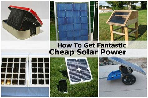 cheapest way to get solar panels how to get fantastic cheap solar power