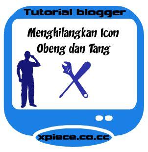 Obeng Dan Tang xpiece bloggerz menghilangkan icon tang dan obeng