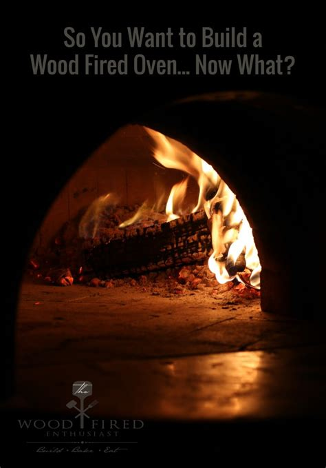 so you want to build a house a complete workbook for building so you want to build a wood fired oven now what