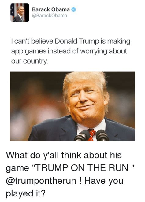 Trump Obama Memes - i do believe you can ever get hurt by b by donald trump like success