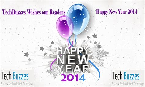 happy new year 2014 wishes greetings tech buzzes