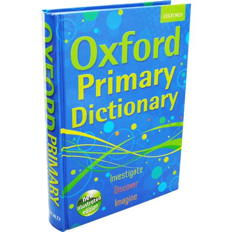 by oxford dictionaries oxford primary dictionary by oxford dictionaries dictionaries at the works