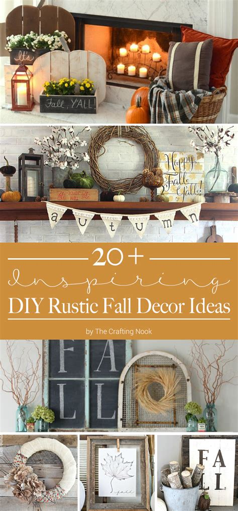 When To Start Decorating For by 20 Inspiring Diy Rustic Fall Decor Ideas The Crafting