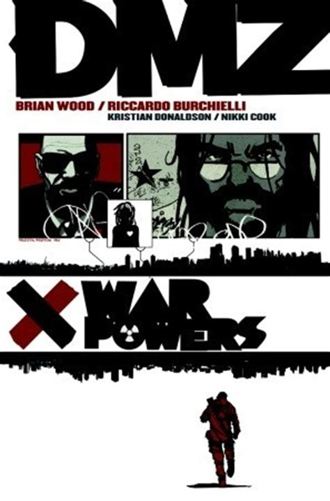 the woods vol 8 the war books dmz vol 7 war powers by brian wood reviews