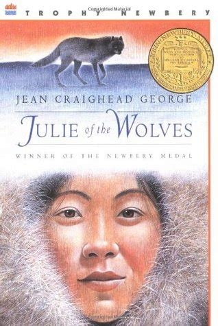 julie of the wolves julie of the wolves 1 by jean julie of the wolves julie of the wolves 1 by jean