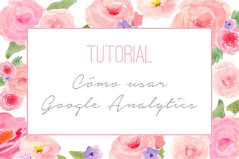 tutorial como usar netcut 2 1 4 tutorial de google analytics personalizaci 243 n de blogs
