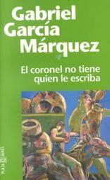 libro el coronel no tiene quot el coronel no tiene quien le escriba quot de gabriel garc 237 a m 225 rquez poemas del alma