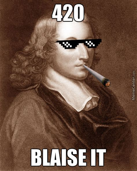420 Blaze It Meme - blaise it 420 blaze it know your meme