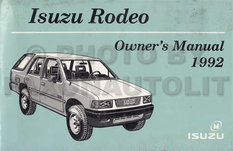 where to buy car manuals 2002 isuzu rodeo transmission control 1992 isuzu rodeo owners manual original oem owner user guide book ebay
