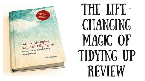 life changing magic of tidying up summary the life changing magic of tidying up review milk and coco