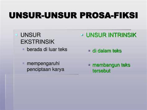 Unsur Unsur Pemikiran Ilmiah Dalam Ilmu Ilmu Sosial ppt apresiasi prosa fiksi powerpoint presentation id 6088804