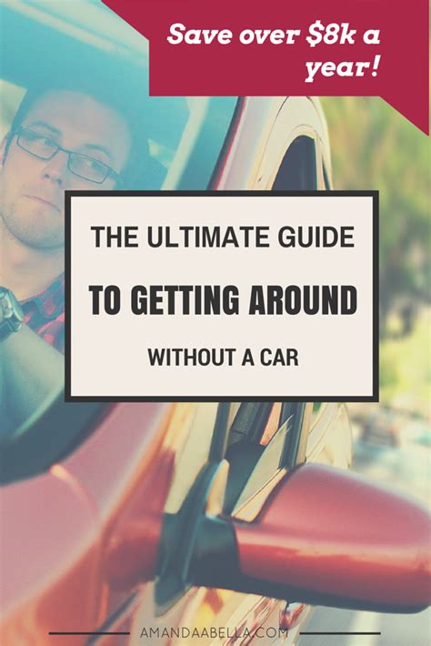a guide to getting around the ultimate guide to getting around without a car