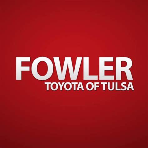Fowler Toyota Fowler Toyota Of Tulsa Tulsa Ok Company Information