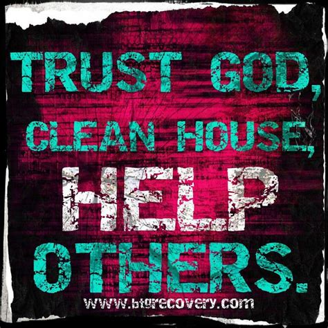 trust god clean house help others 164 best images about recovery and all that relates on pinterest narcotics anonymous