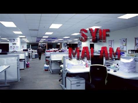 film hantu pendek filem pendek syif malam youtube